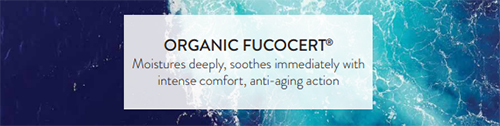 Fucocert: Mositurises deeply, soothes immediately with intense comfort, anti-aging action