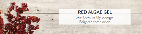 Red Algae Gel: Skin looks visibly younger, brighter complexion